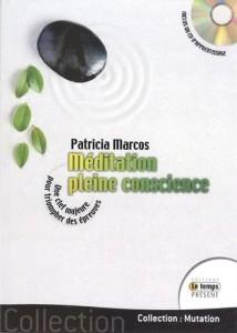 Méditation de la Pleine Conscience - P.Marcos_